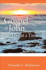 THE GOSPEL of JOHN, ONE DAY at a TIME