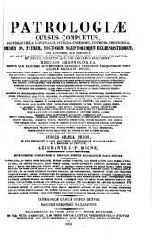Patrologiæ cursus completus: seu, Bibliotheca universalis, integra, uniformis, commoda, oeconomica omnium SS. patrum, doctorum, scriptorumque ecclesiasticorum. Series græca, Volume 38