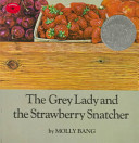 Grey Lady and the Strawberry Snatcher