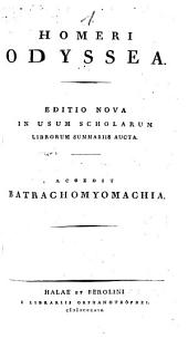 Odyssea: Accedit batrachomyomachia. Homer*