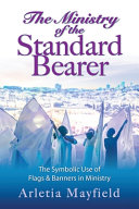 The Ministry of the Standard Bearer