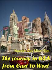 The journey in USA from East to West