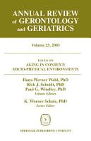 Annual Review of Gerontology and Geriatrics  Volume 23  2003 PDF