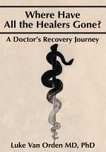 Where Have All the Healers Gone?