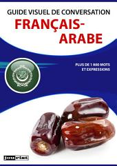 Guide visuel de conversation Français-Arabe