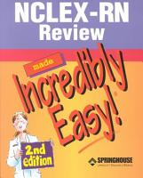 NCLEX RN Review Made Incredibly Easy  PDF