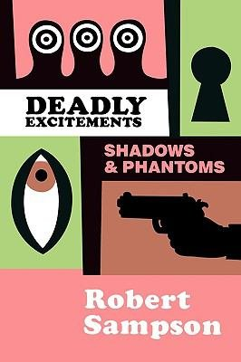 Deadly Excitements