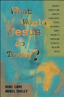What Would Jesus Do Today PDF