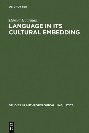 Language in Its Cultural Embedding