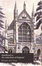 Handbook to the Cathedrals of England: Volume 2