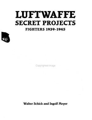 Luftwaffe Secret Projects