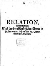 Relation Von demjenigen, Was bey der Kayserlichen Armee in Italien vom 28. Octobr. biß auf den 3. Nov. 1701. fürgangen