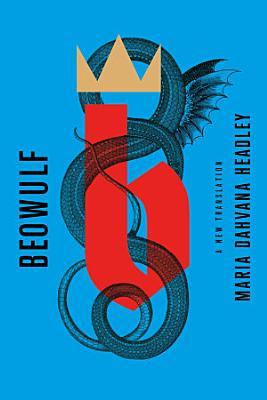 Beowulf  A New Translation