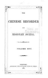 The Chinese Recorder: Volume 17