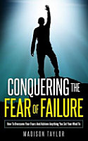 Conquering the Fear of Failure PDF