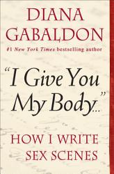 I Give You My Body  Book PDF