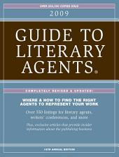 2009 Guide To Literary Agents - Listings: Edition 17