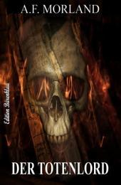 Der Totenlord: Roman