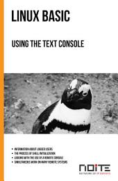 Using the text console: Linux Basic. AL1-023