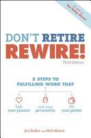 Don t Retire  REWIRE   3E PDF