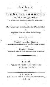 Leben und lehrmeinungen berühmter physiker am ende des XVI. und am anfange des XVII. jahrhunderts: als beyträge zur geschichte der physiologie in engerer und weiterer bedeutung, Bände 1-3