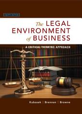 The Legal Environment of Business: A Critical Thinking Approach, Edition 8