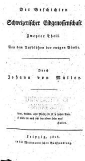 Geschichte der Eidgenossen wahrene der Zeiten der Kirchentrennung: Band 2