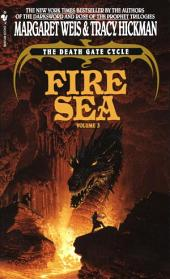 Fire Sea: The Death Gate Cycle