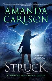 Struck: A Phoebe Meadows Book One