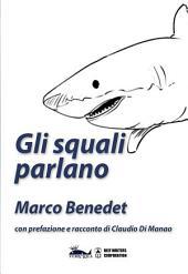 Gli squali parlano