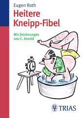 Heitere Kneipp-Fibel: Ausgabe 25