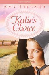 Katie's Choice: A Clover Ridge Novel