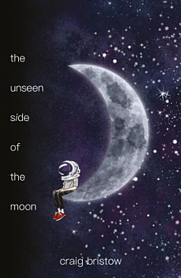 The Unseen Side of the Moon