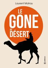 Le Gone du désert: Dans les yeux de la Mauritanie...