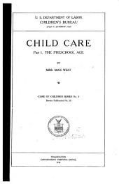 Child Care: The preschool age,, Part 1