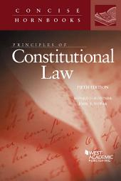 Principles of Constitutional Law: Edition 5