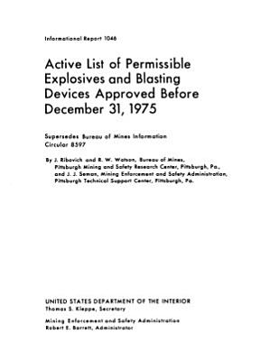 Active List of Permissible Explosives and Blasting Devices Approved Before December 31  1975