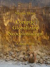 Corupţie - Globalizare - Neocolonialism