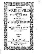 Selectiorum iuris civilis quaestionum disputatio ..