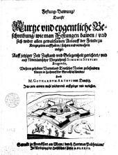 Festung-Bawung: das ist Kurtze und eygentliche Beschreibung, wie man Festungen bawen, und sich wider allen gewaltsamen Anlauff der Feinde zu Kriegszeiten auffhalten, sichern und verwahren möge