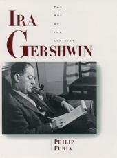 Ira Gershwin: The Art of the Lyricist