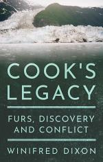 COOK'S LEGACY - FURS, DISCOVERY AND CONFLICT