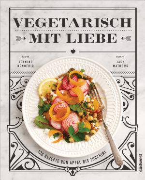 Vegetarisch mit Liebe PDF