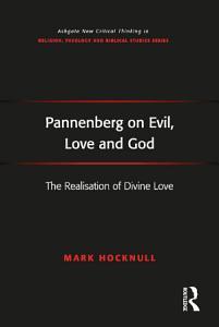 Pannenberg on Evil  Love and God PDF