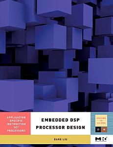 Embedded DSP Processor Design