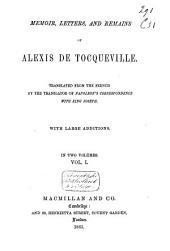 Memoir, Letters, and Remains of Alexis de Tocqueville: Volume 1