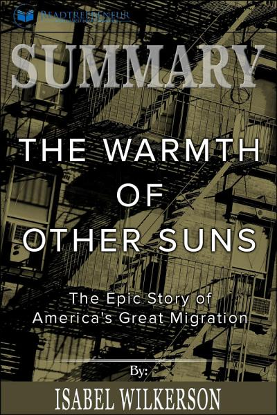 Summary of The Warmth of Other Suns: The Epic Story of ...