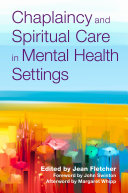 Chaplaincy and Spiritual Care in Mental Health Settings