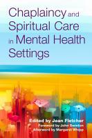 Chaplaincy and Spiritual Care in Mental Health Settings PDF