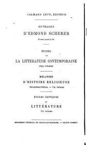 Études critiques sur la littérature contemporaine: Volume5